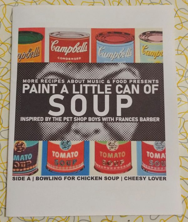 paint a little can of soup zine recipes pet shop boys andy warhol